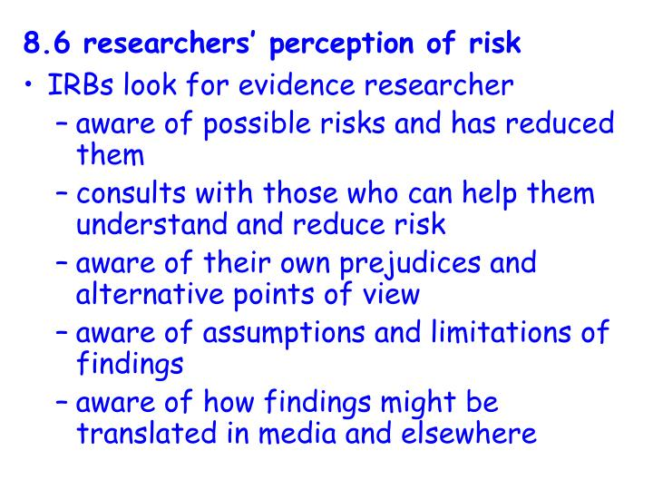 8.6 researchers' perception of risk