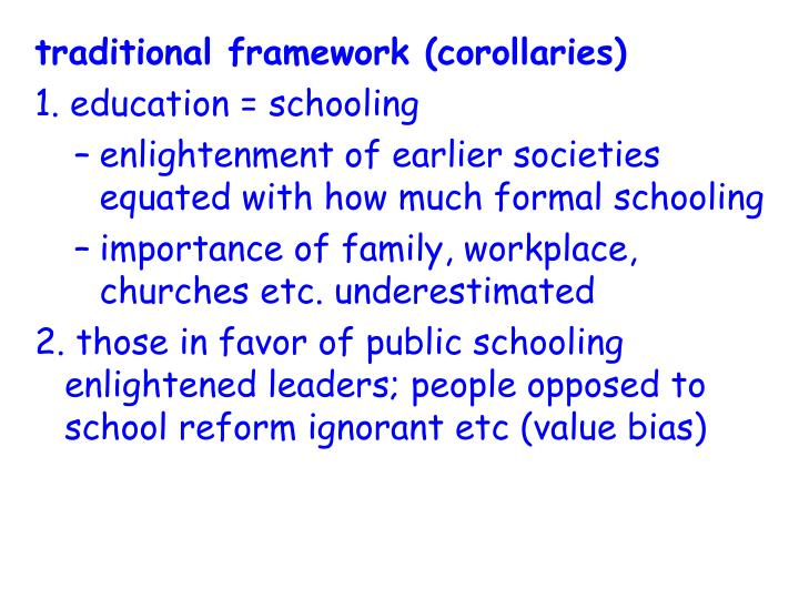 traditional framework (corollaries)