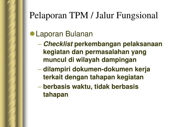 Pelaporan TPM / Jalur Fungsional