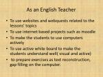 as an english teacher