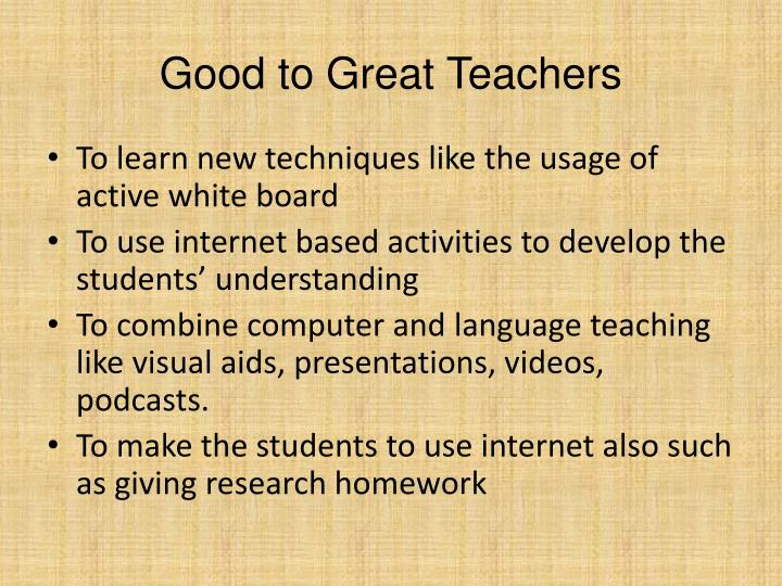 Good to Great Teachers
