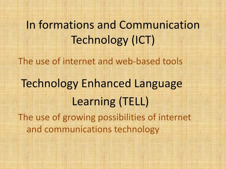 In formations and Communication Technology