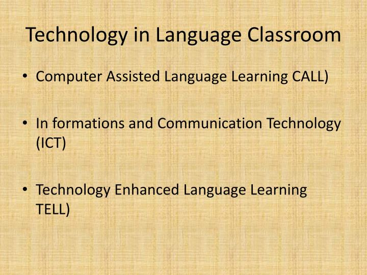 Technology in Language Classroom