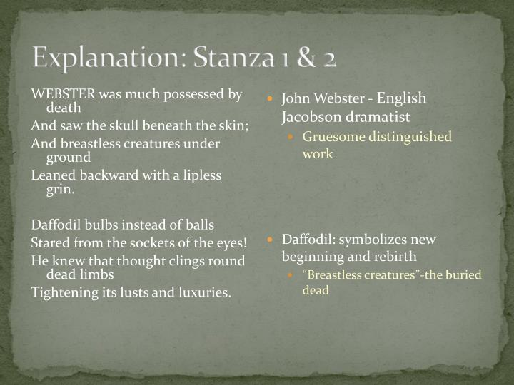 Explanation: Stanza 1 & 2
