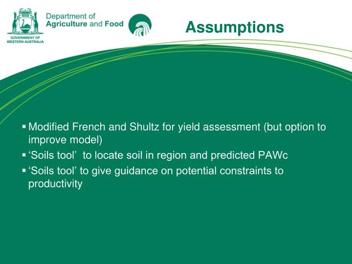 Modified French and Shultz for yield assessment (but option to improve model)