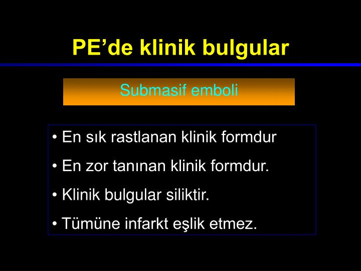 PE'de klinik bulgular