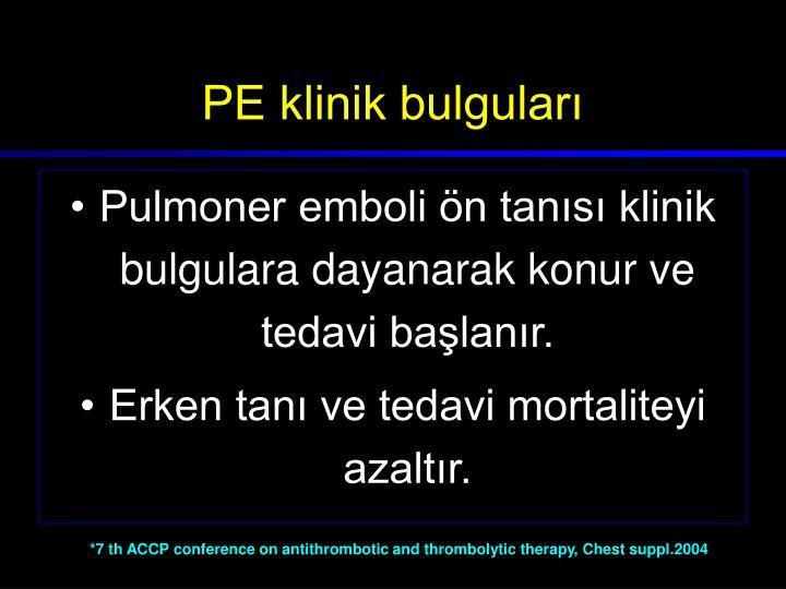 PE klinik bulguları