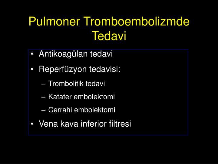 Pulmoner Tromboembolizmde Tedavi