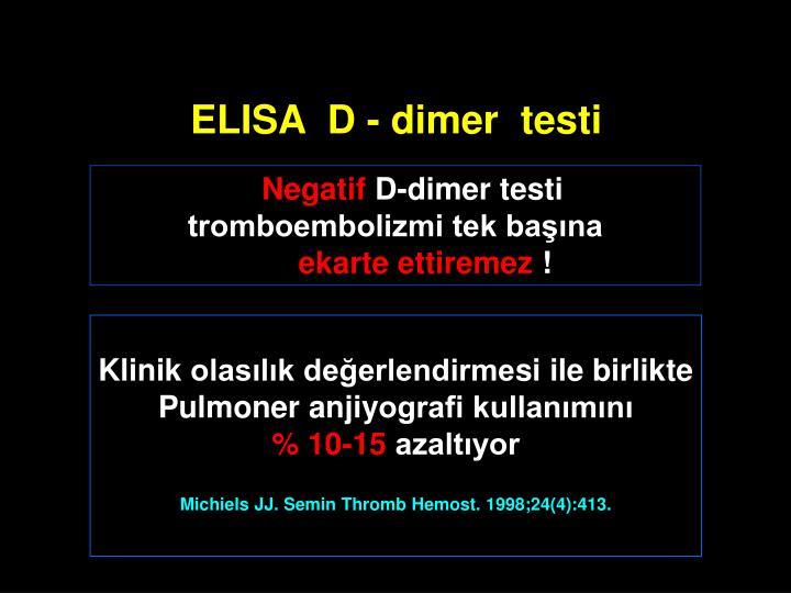 ELISA  D - dimer  testi