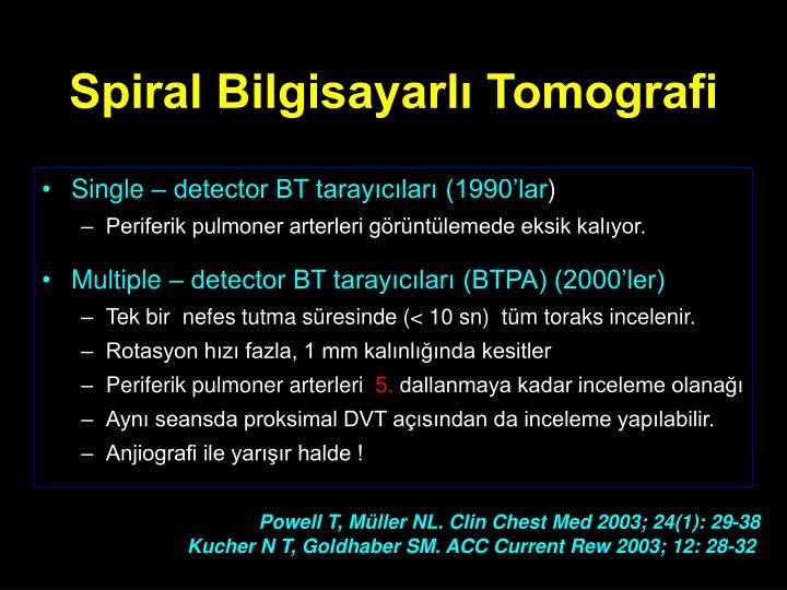 Spiral Bilgisayarlı Tomografi