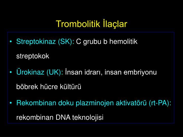 Trombolitik İlaçlar