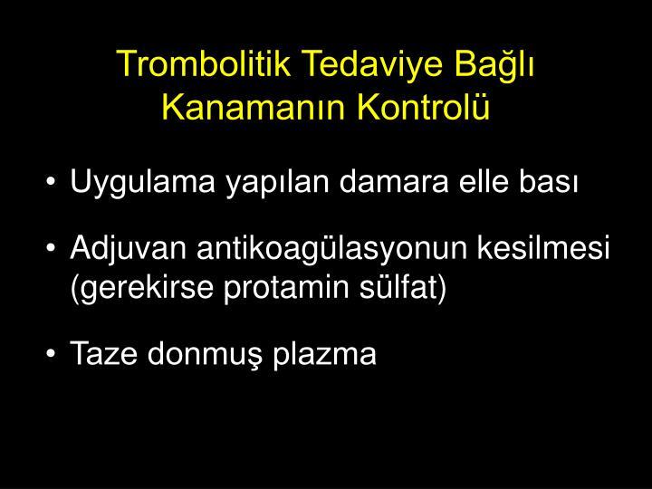 Trombolitik Tedaviye Bağlı