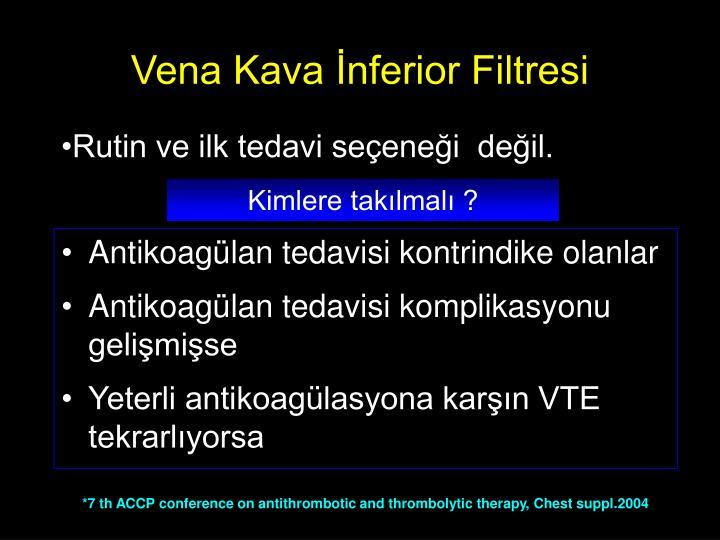 Vena Kava İnferior Filtresi