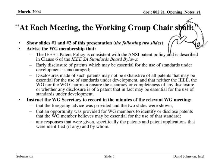 """At Each Meeting, the Working Group Chair shall:"""