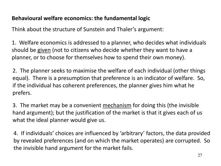Behavioural welfare economics: the fundamental logic