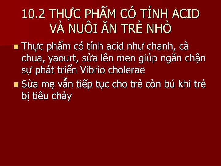 10.2 THỰC PHẨM CÓ TÍNH ACID VÀ NUÔI ĂN TRẺ NHỎ