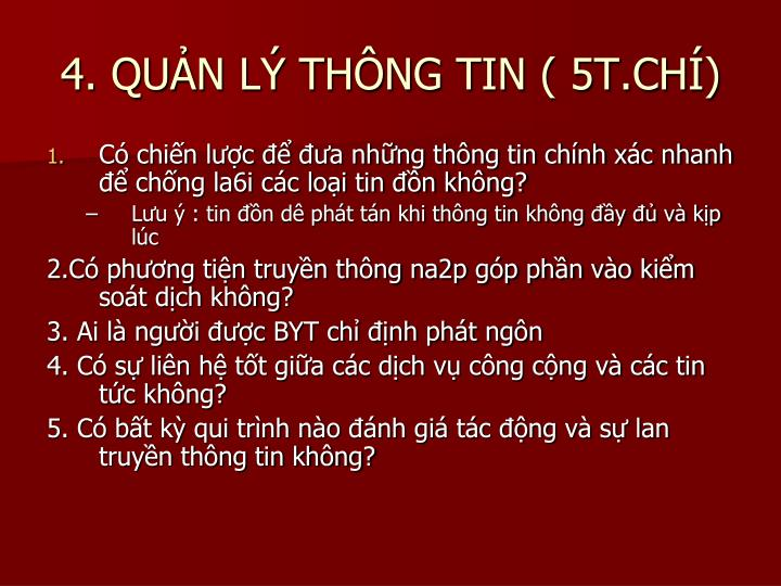 4. QUẢN LÝ THÔNG TIN ( 5T.CHÍ)