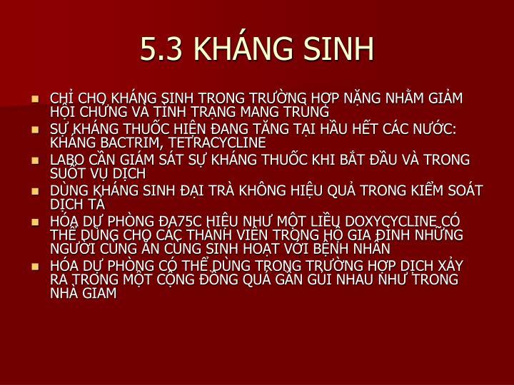 5.3 KHÁNG SINH