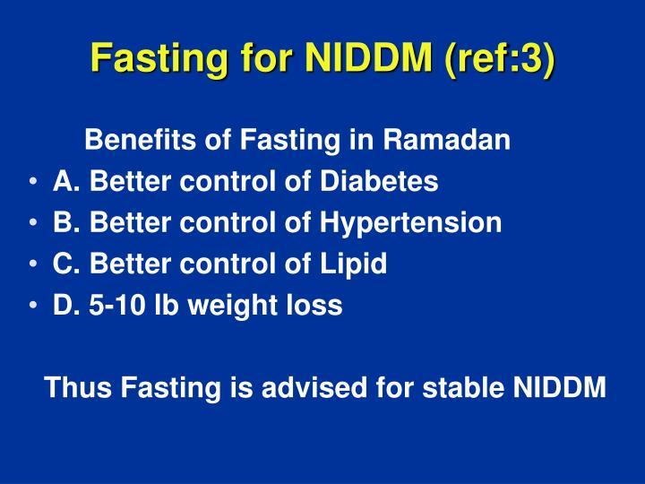 Fasting for NIDDM (ref:3)