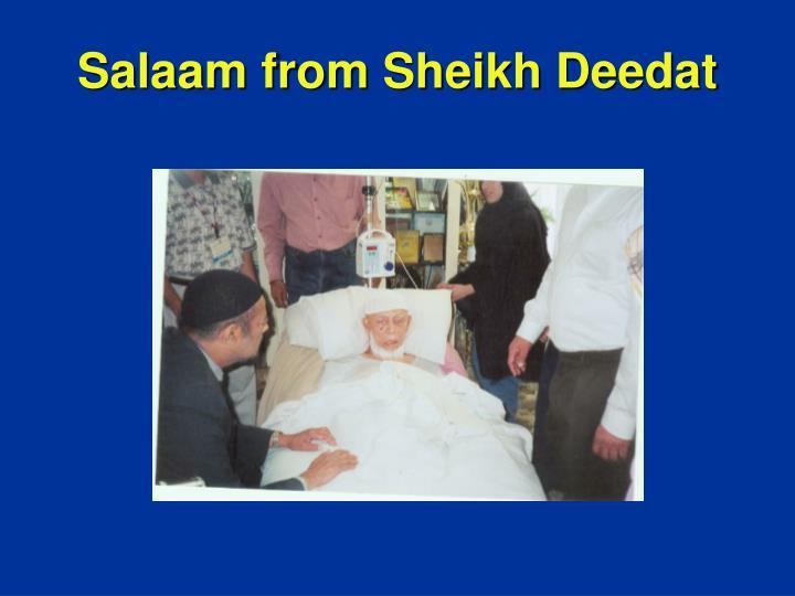 Salaam from Sheikh Deedat