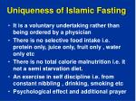uniqueness of islamic fasting