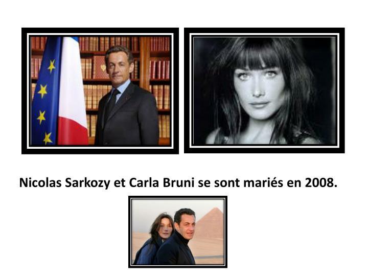 Nicolas Sarkozy et Carla Bruni se sont mariés en 2008.