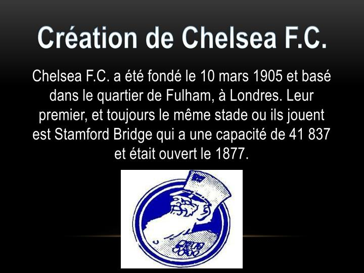 Cr ation de chelsea f c
