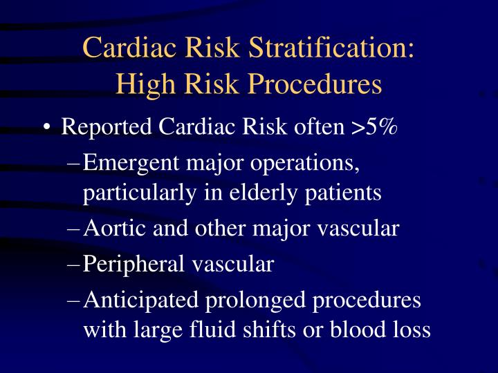 Cardiac Risk Stratification: