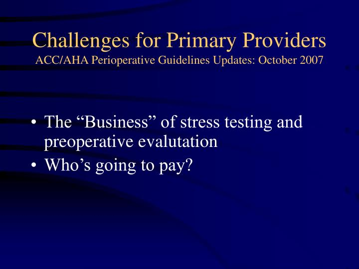 Challenges for Primary Providers
