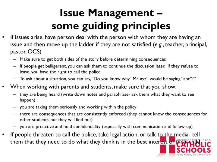 Issue Management –                              some guiding principles