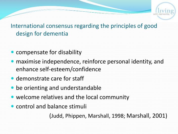 International consensus regarding the principles of good design for dementia