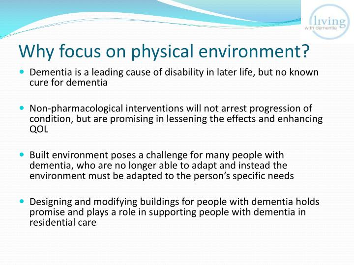 Why focus on physical environment?