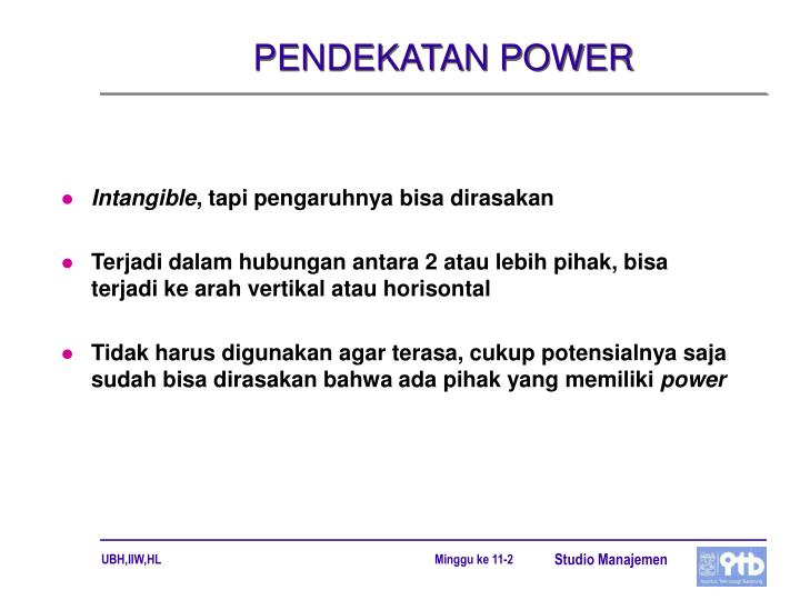PENDEKATAN POWER