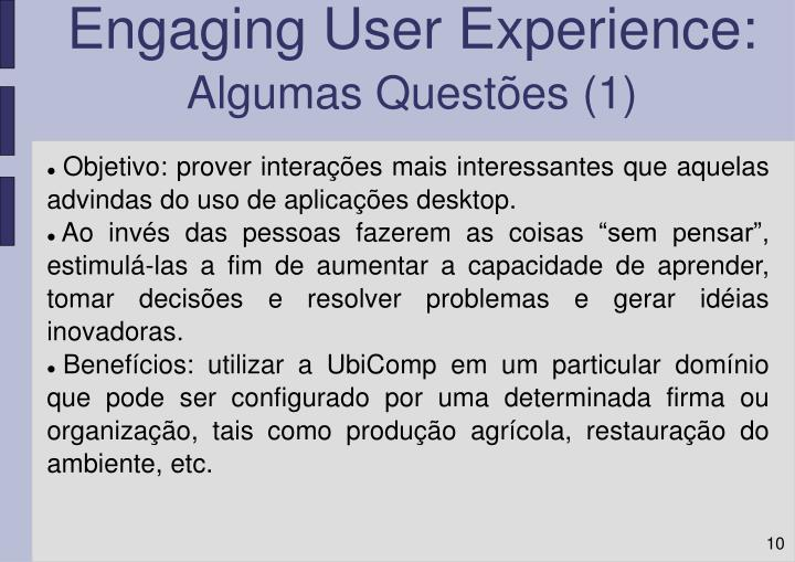 Engaging User Experience:
