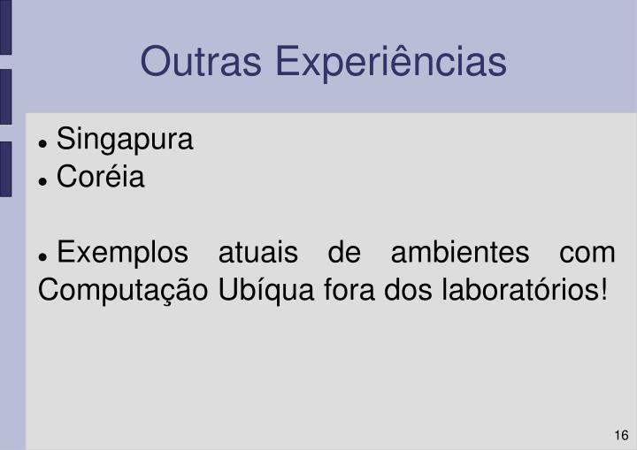 Outras Experiências