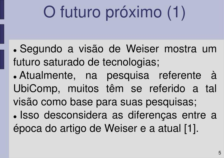O futuro próximo (1)