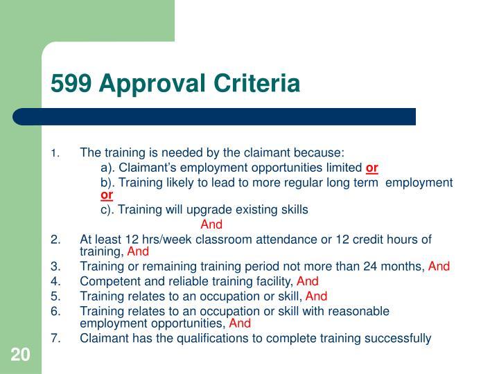 599 Approval Criteria
