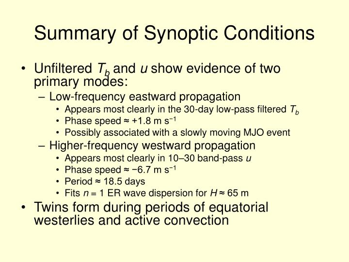 Summary of Synoptic Conditions