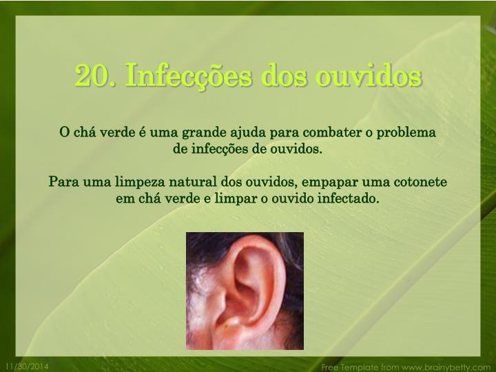 20. Infecções dos ouvidos