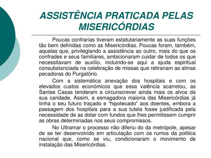 ASSISTÊNCIA PRATICADA PELAS MISERICÓRDIAS