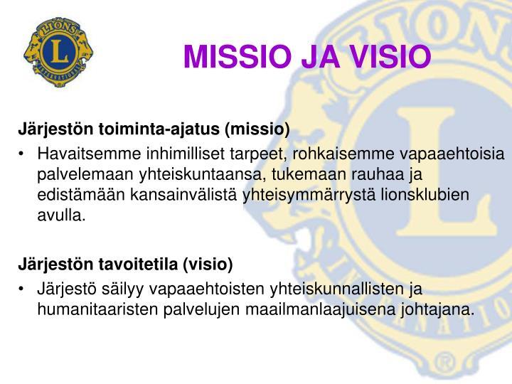 MISSIO JA VISIO