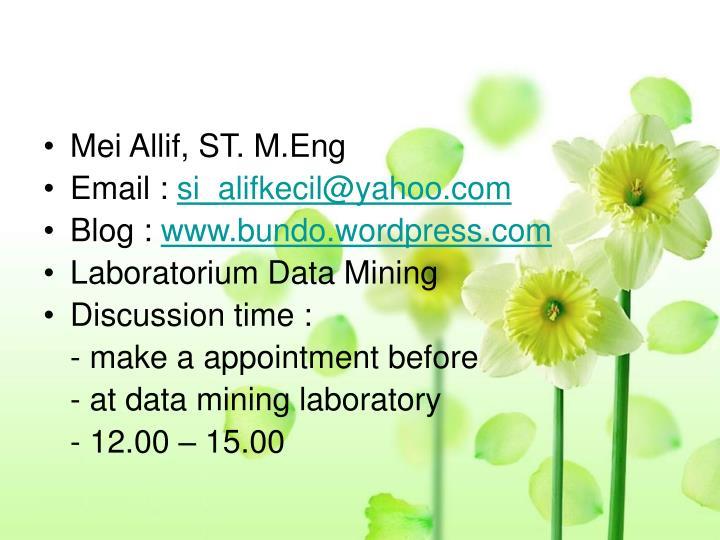 Mei Allif, ST. M.Eng