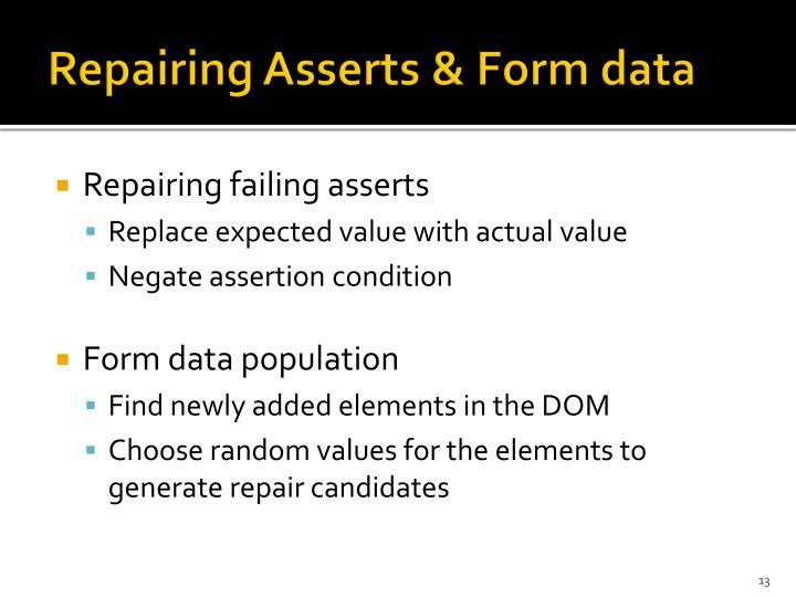 Repairing Asserts & Form data