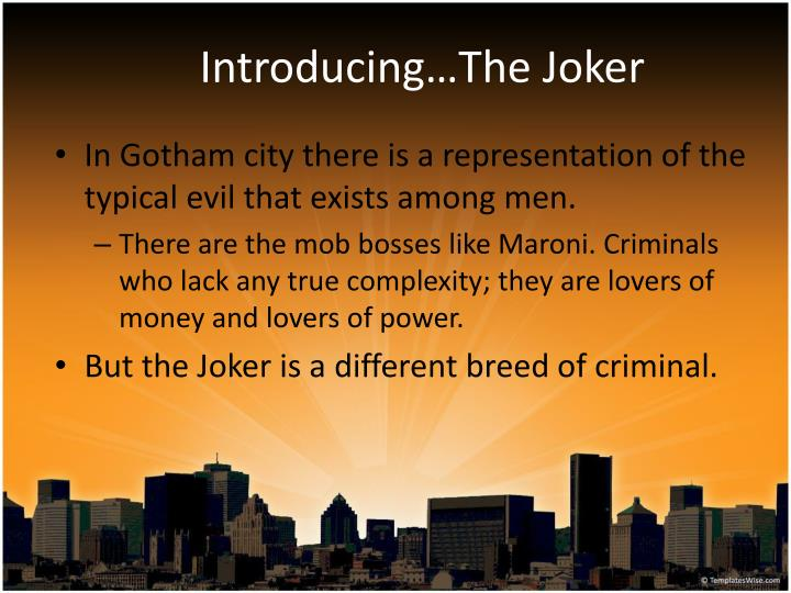 Introducing the joker