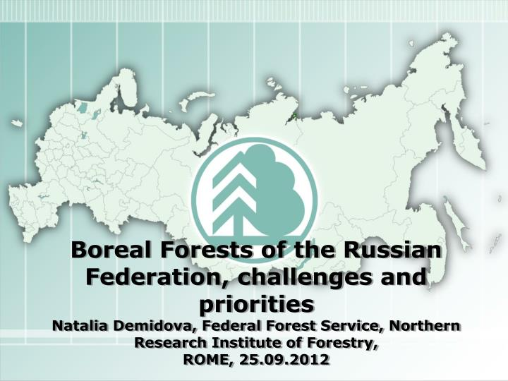 Boreal Forests of the Russian Federation,