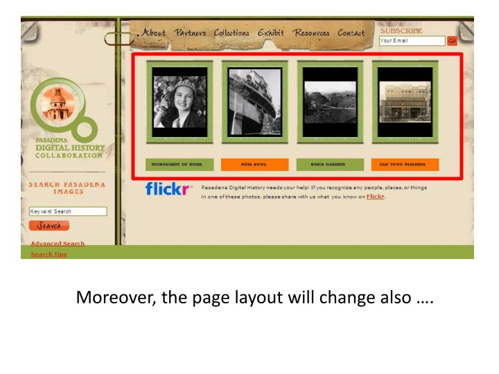 Moreover, the page layout will change also ….