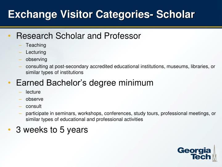 Exchange Visitor Categories- Scholar