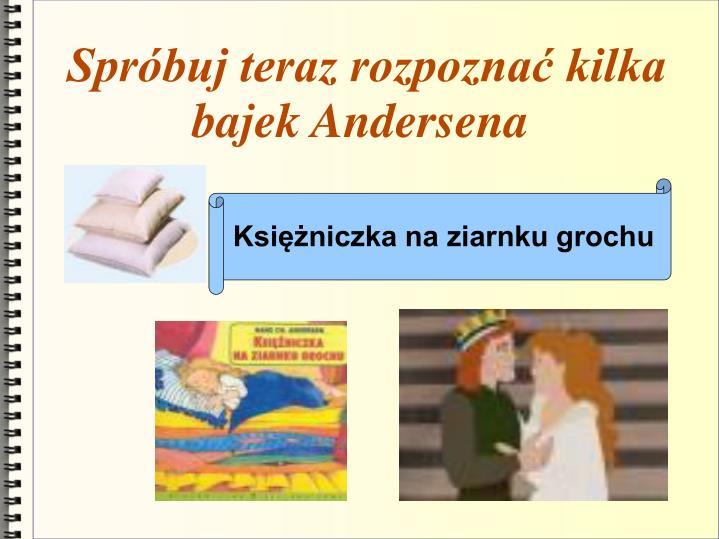 Spróbuj teraz rozpoznać kilka bajek Andersena