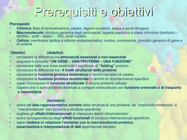 Prerequisiti e obiettivi
