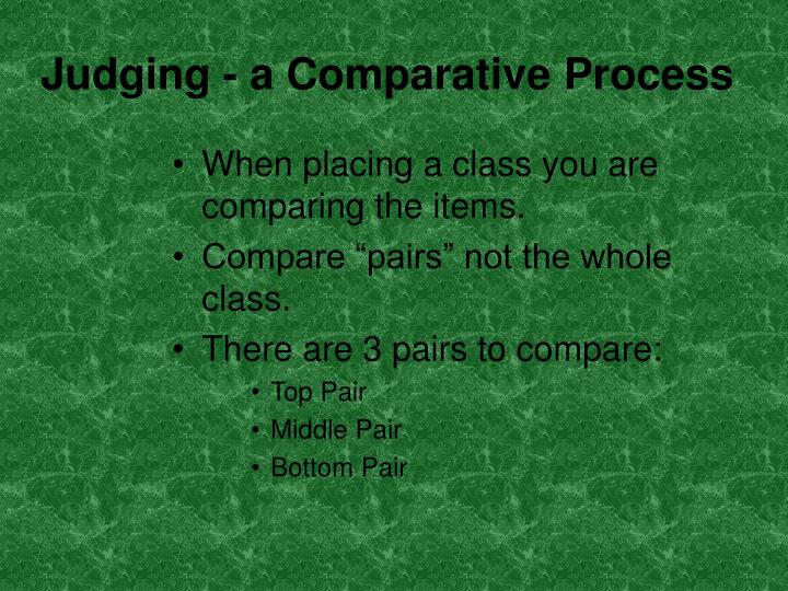 Judging - a Comparative Process